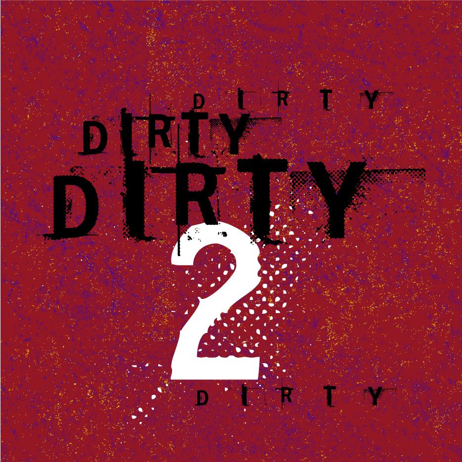 DIRTY-2