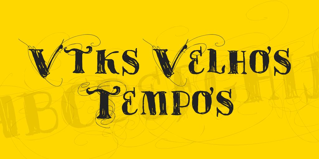 vtks-velhos-tempos-font-1-big